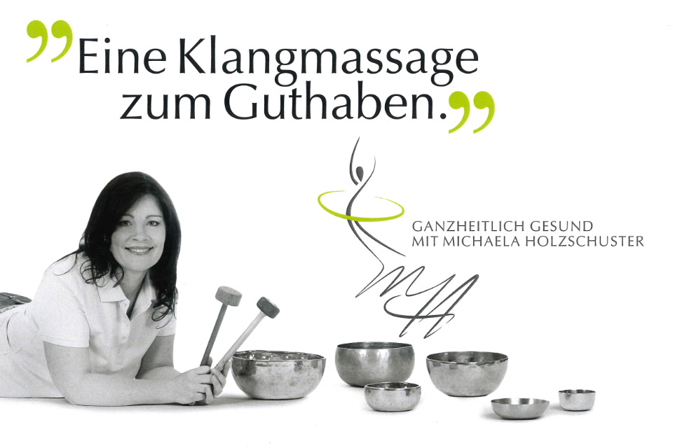 Gutschein Klangmassage von Michaela Holzschuster - Ganzheitlich gesund